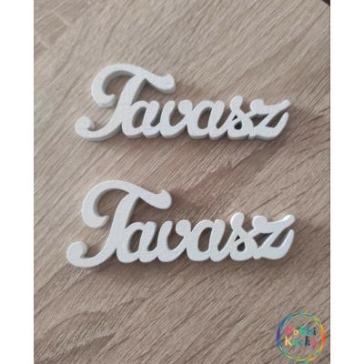 """"""" TAVASZ""""  FA FELIRAT FEHÉR"""